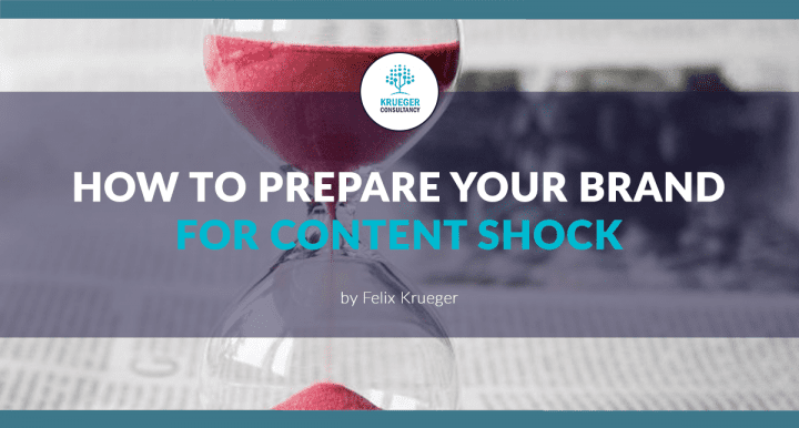 Prepare Your Brand For Content Shock